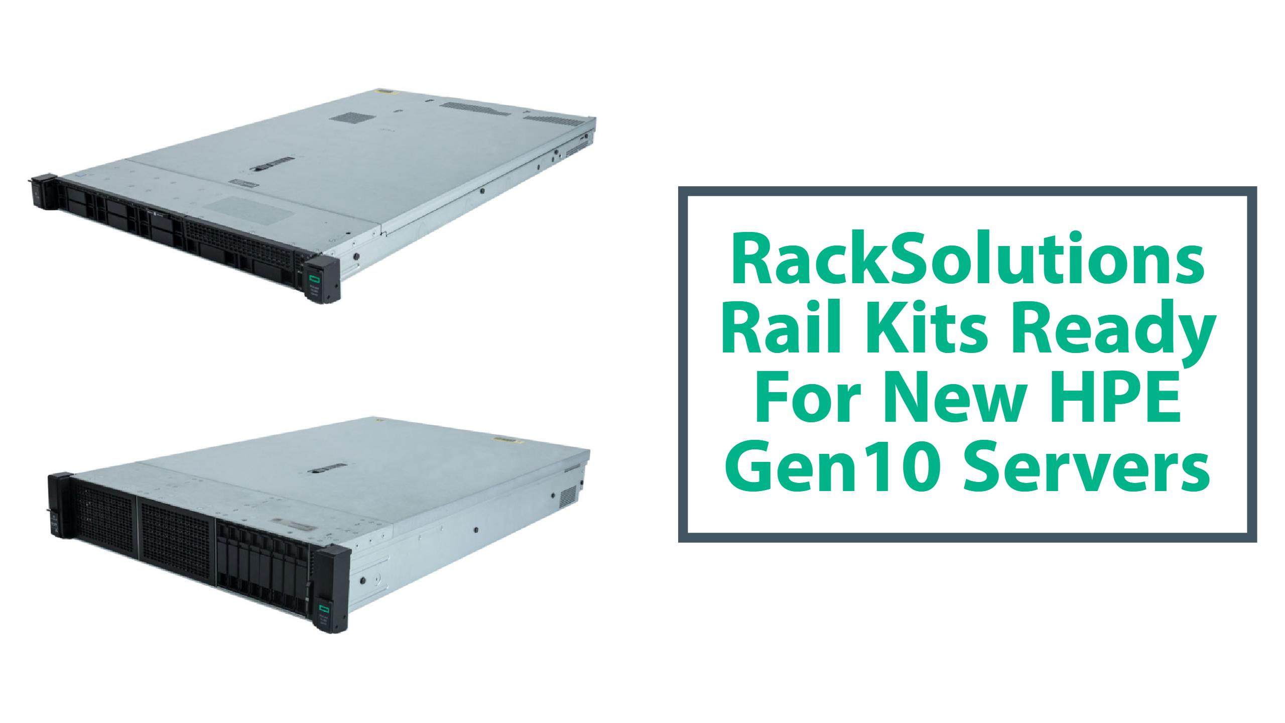 RackSolutions Rail Kits Ready for HPE Gen10