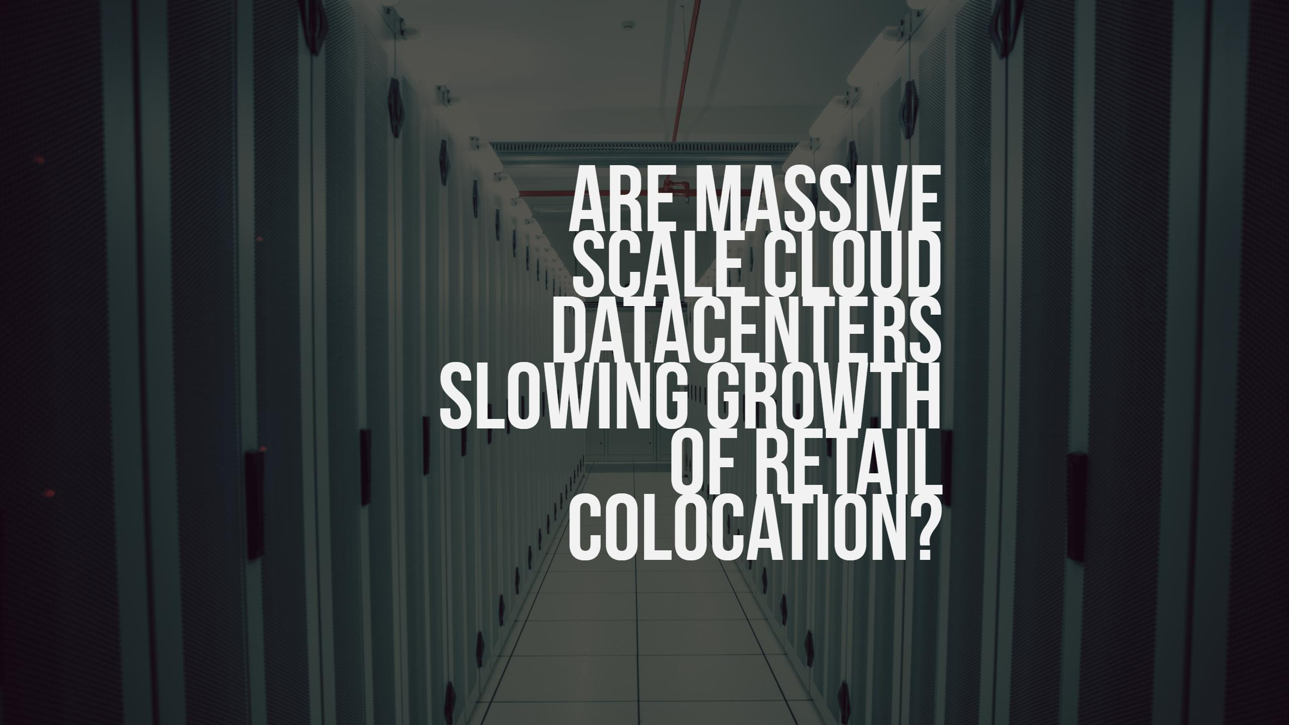 Are Cloud Datacenters Slowing Growth of Colocation? | RackSolutions