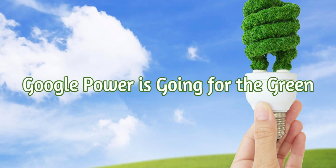 Google Power is Going for the Green - RackSolutions