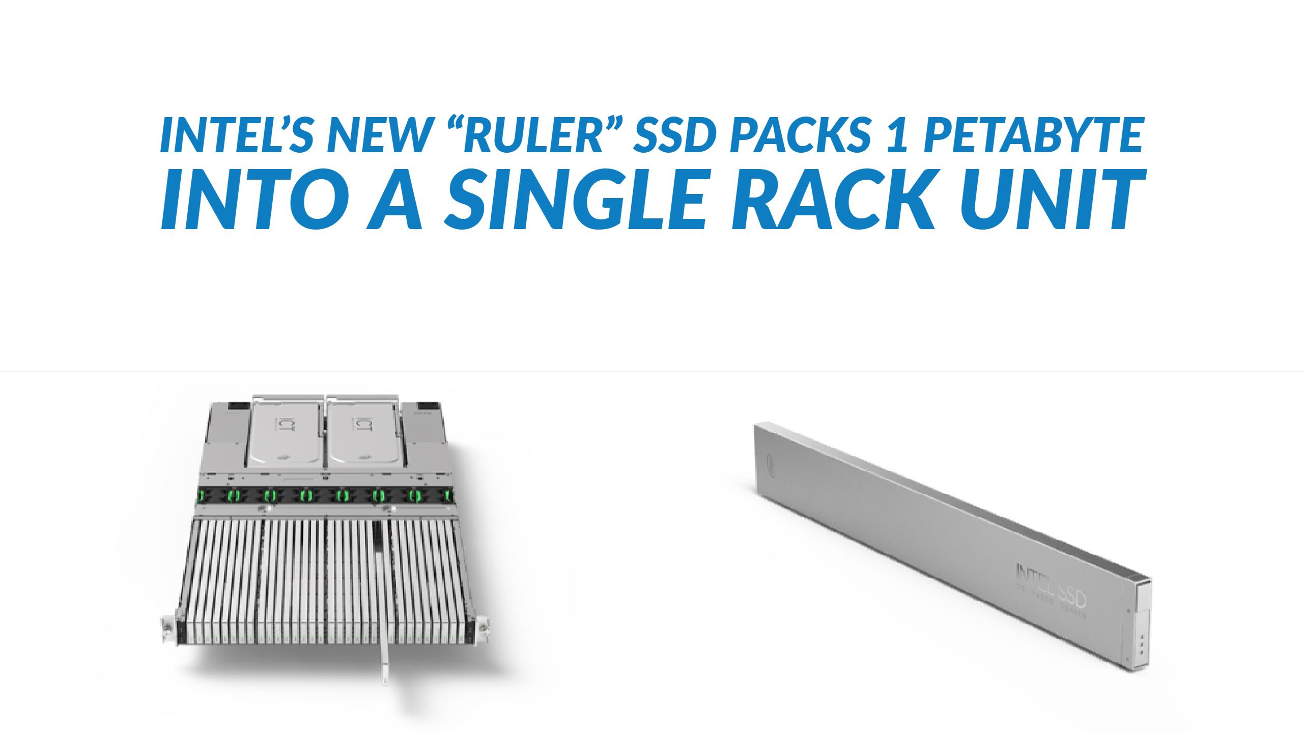 Intel Packs 1 Petabyte Into 1U With New Ruler SSD