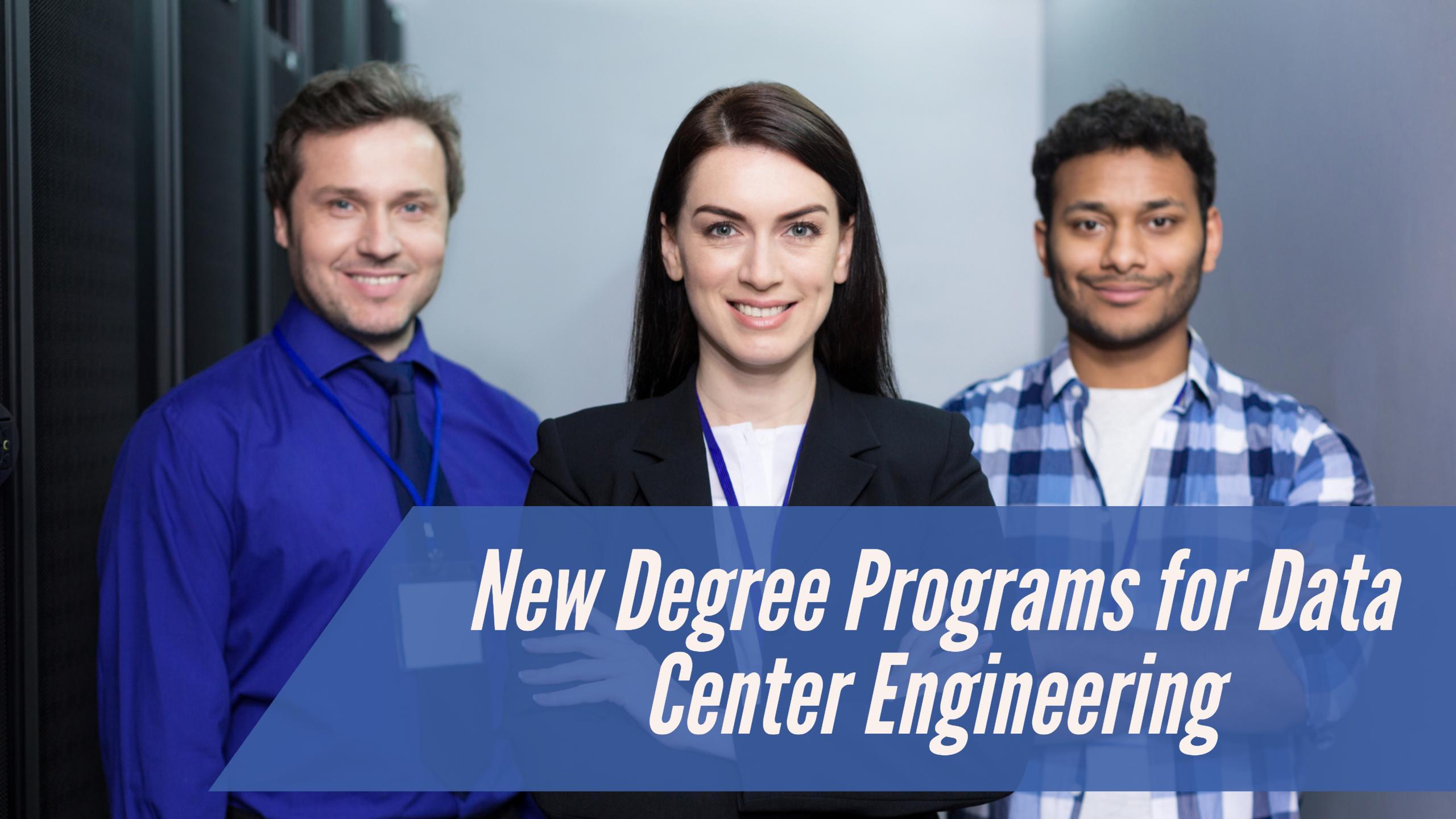 New Degree Programs for Data Center Engineering