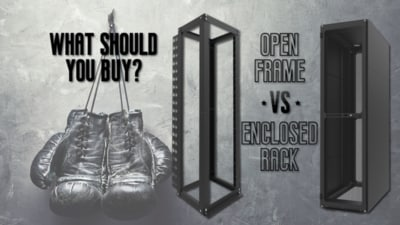 Enclosed Rack vs Open Frame Rack: What should you buy?