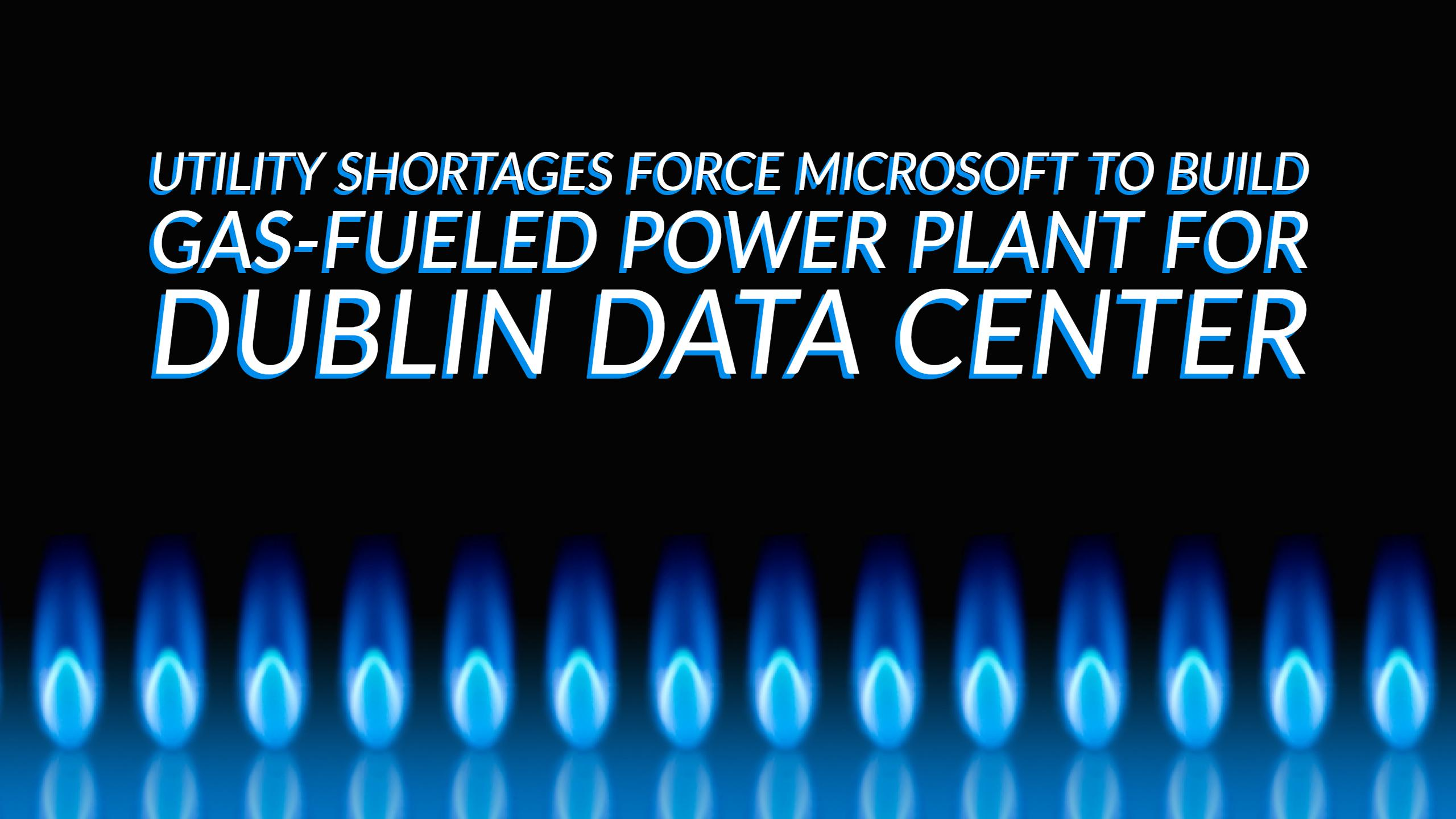 Utility Shortages Force Gas-Fueled Power Plant