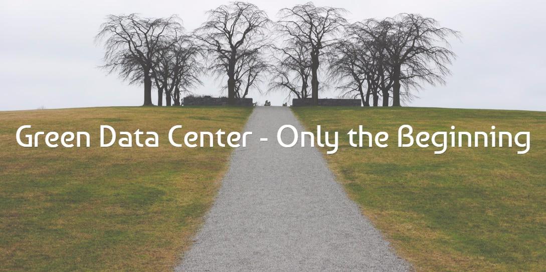 Green Data Center, It's Only the Beginning - RackSolutions