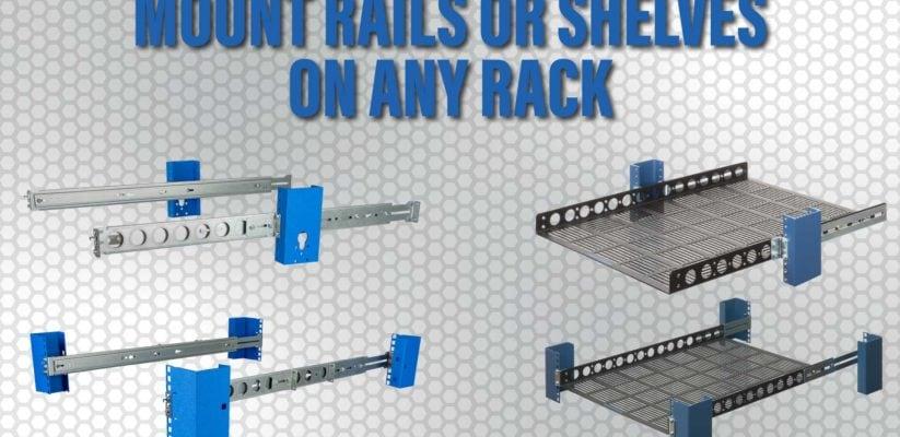 Mount rails or shelves on any rack