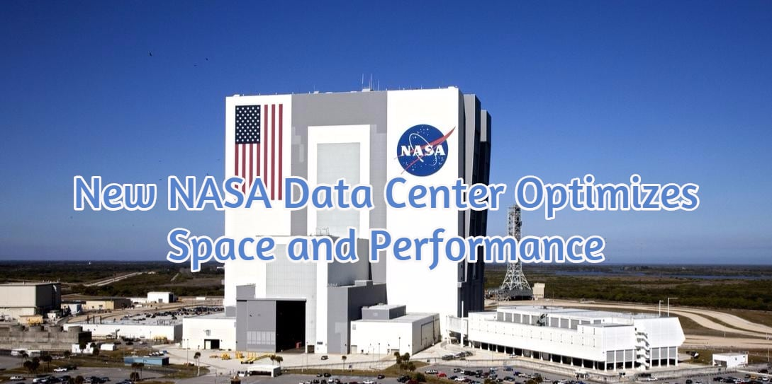 New NASA Data Center Optimizes Space and Performance