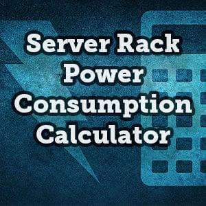 Server Rack Power Consumption Calculator  - RackSolutions